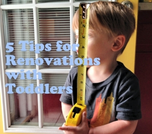 5TipsRenovationsToddlers